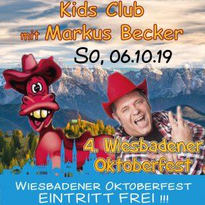 Oktoberfest Wiesbaden: Kids Club mit Markus Becker @ Festplatz Gibber Kerb | Wiesbaden | Hessen | Deutschland